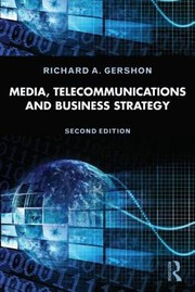 Cover of: Media Telecommunications And Business Strategy