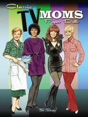 Cover of: Classic Tv Moms Paper Dolls