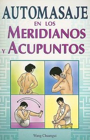 Cover of: Automasaje en los Meridianos y Acupuntos  SelfMassage Along Meridians and Acupoints