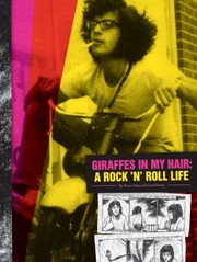 Cover of: Giraffes In My Hair A Rock N Roll Life