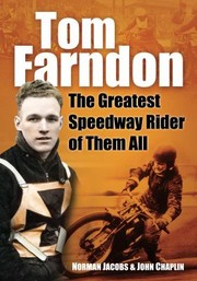 Cover of: Tom Farndon The Greatest Speedway Rider Of Them All