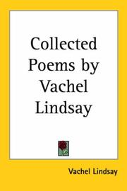 Cover of: Collected Poems by Vachel Lindsay | Vachel Lindsay