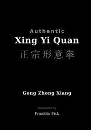 Cover of: Authentic Xing Yi Quan