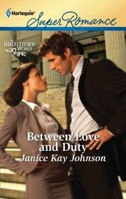 Cover of: Between Love And Duty