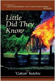 Cover of: Little Did They Know A Novel