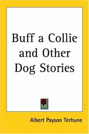 Cover of: Buff, A Collie and Other Dog Stories