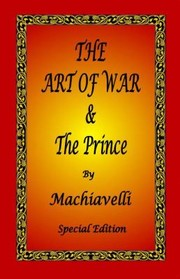 Cover of: The Art of War  the Prince by Machiavelli  Special Edition