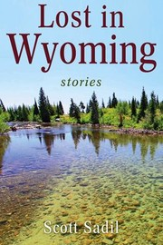 Cover of: Lost In Wyoming Stories