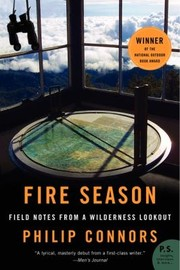 Cover of: Fire Season Field Notes From A Wilderness Lookout