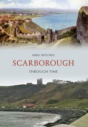 Cover of: Scarborough Through Time
