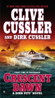 Cover of: Crescent Dawn A Dirk Pitt Novel |