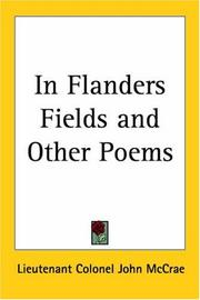 Cover of: In Flanders Fields And Other Poems by McCrae, John