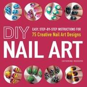 Diy Nail Art 75 Creative Nail Art Designs