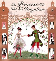 Cover of: The Princess Who Had No Kingdom