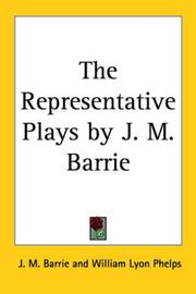 Cover of: The Representative Plays by J. M. Barrie