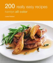 Cover of: 200 Really Easy Recipes