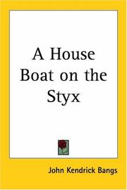 Cover of: A House Boat On The Styx by John Kendrick Bangs
