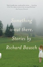 Cover of: Something Is Out There Stories