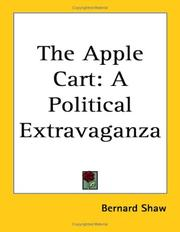 Cover of: The apple cart: a political extravaganza