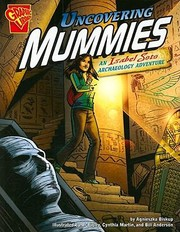 Cover of: Uncovering Mummies An Isabel Soto Archaeology Adventure