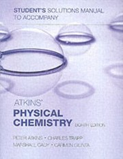 Cover of: Students Solutions Manual To Accompany Atkins Physical Chemistry