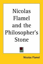 Cover of: Nicholas Flamel And the Philosopher's Stone