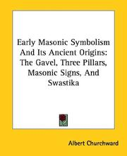 Cover of: Early Masonic Symbolism And Its Ancient Origins