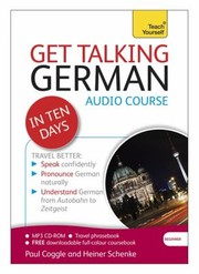 Cover of: Get Talking German In Ten Days Audio Course