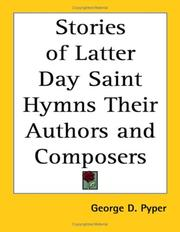 Cover of: Stories of Latter Day Saint Hymns Their Authors and Composers