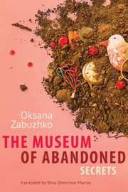 Cover of: The Museum Of Abandoned Secrets