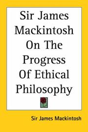 Cover of: Sir James Mackintosh on the Progress of Ethical Philosophy