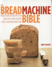 Cover of: The Breadmachine Bible