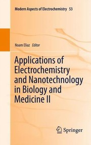 Cover of: Applications Of Electrochemistry And Nanotechnology In Biology And Medicine Ii