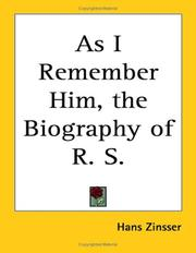 Cover of: As I Remember Him, the Biography of R. S. | Hans Zinsser