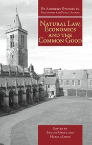 Cover of: Natural Law Economics And The Common Good