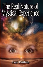 Cover of: The Real Nature of Mystical Experience
