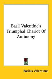 Cover of: Basil Valentine's Triumphal Chariot Of Antimony