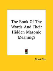 Cover of: The Book Of The Words And Their Hidden Masonic Meanings