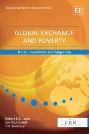 Cover of: Global Exchange And Poverty Trade Investment And Migration