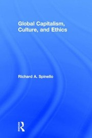 Cover of: Global Capitalism Culture and Ethics