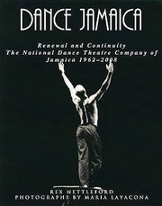 Cover of: Dance Jamaica Renewal And Continuity The National Dance Theatre Company Of Jamaica 19622008