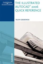 Cover of: The Illustrated AutoCAD  2006 Quick Reference (Illustrated AutoCAD Quick Reference)