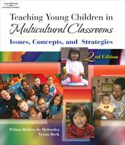 Cover of: Teaching Young Children in Multicultural Classrooms | Wilma  Robles de Melendez