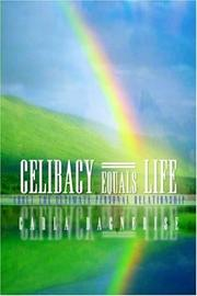 Cover of: Celibacy Equals=Life