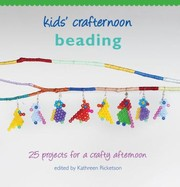 Cover of: Beading 25 Projects For A Crafty Afternoon