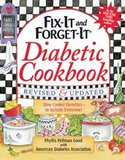 Cover of: Fixit And Forgetit Diabetic Cookbook 500 Slow Cooker Favorites To Include Everyone