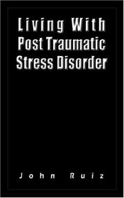 Cover of: Living With Post Traumatic Stress Disorder