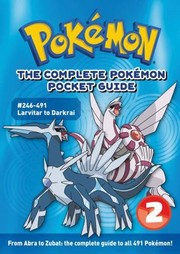 Cover of: The Complete Pokmon Pocket Guide 2 Larvitar To Darkrai