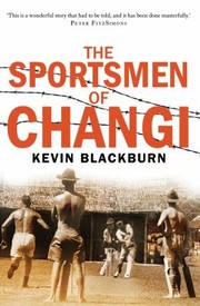Cover of: The Sportsmen Of Changi