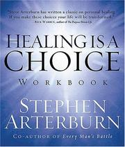Cover of: Healing is a Choice Workbook: 10 Decisions That Will Transform Your Life and the 10 Lies That Can Prevent You From Making Them